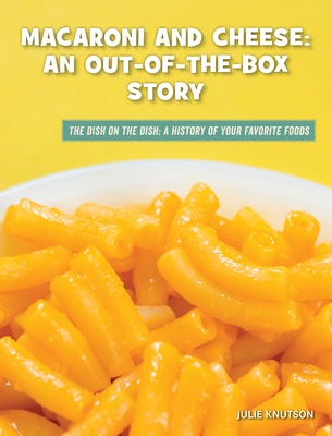 Macaroni and Cheese: An Out-Of-The-Box Story Cover Image