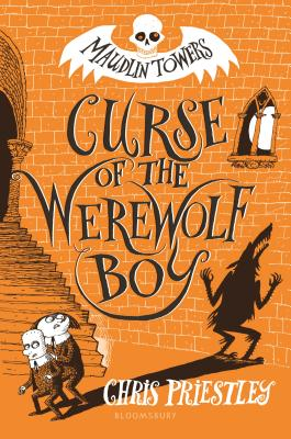 Curse of the Werewolf Boy (Maudlin Towers) Cover Image