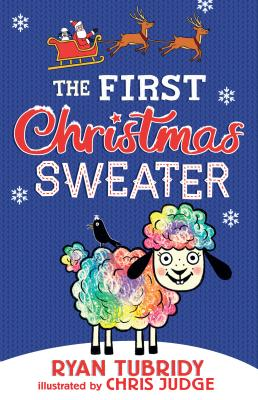 Cover for The First Christmas Sweater (and the Sheep Who Changed Everything)