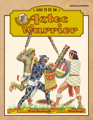 How to Be an Aztec Warrior Cover