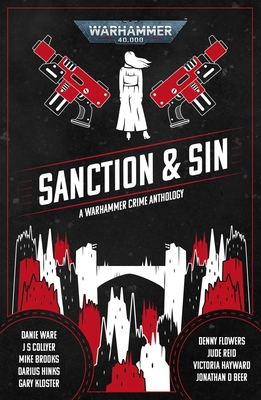 Sanction and Sin (Warhammer 40,000) Cover Image