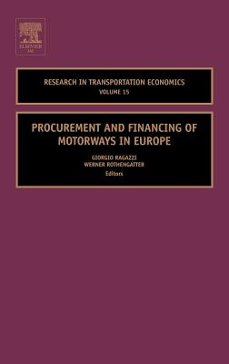Procurement and Financing of Motorways in Europe, 15 (Research in Transportation Economics #15) Cover Image