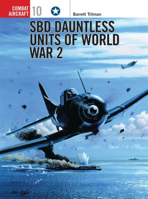 Sbd Dauntless Units of World War 2 Cover Image