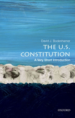 The U.S. Constitution: A Very Short Introduction Cover Image