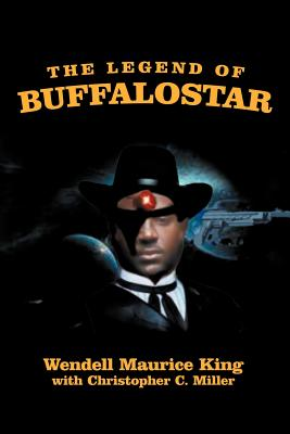 The Legend of Buffalostar: The Man with Three Faces Cover Image