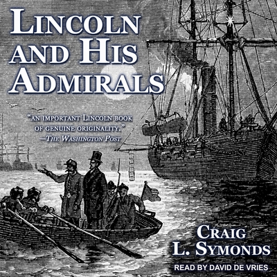 Lincoln and His Admirals Lib/E Cover Image