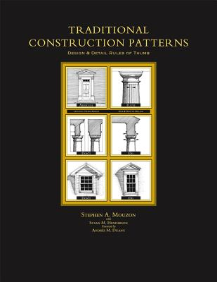 Traditional Construction Patterns: Design and Detail Rules-Of-Thumb Cover Image