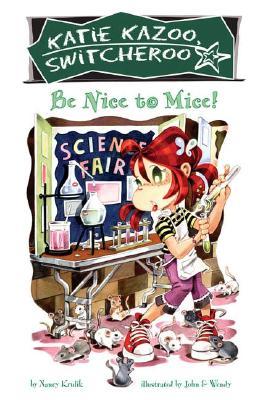 Be Nice to Mice #20 (Katie Kazoo, Switcheroo #20) Cover Image