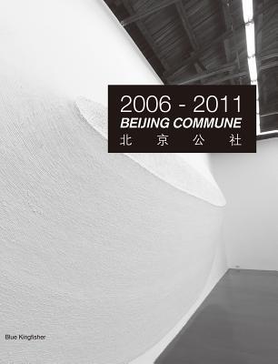Beijing Commune 2006-2011 Cover Image