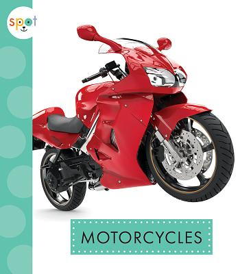 Motorcycles (Spot Mighty Machines) Cover Image