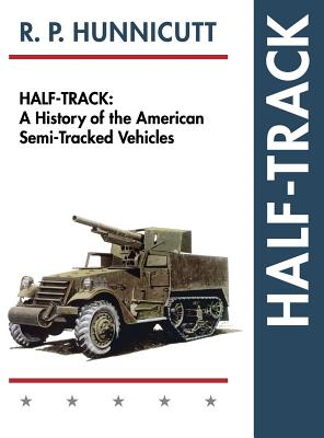 Half-Track: A History of American Semi-Tracked Vehicles Cover Image