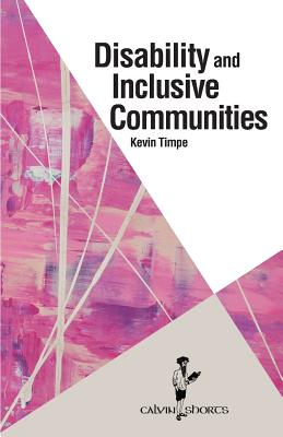 Disability and Inclusive Communities (Calvin Shorts) Cover Image