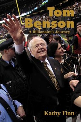 Tom Benson: A Billionaire's Journey Cover Image