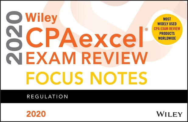 Wiley Cpaexcel Exam Review 2020 Focus Notes: Regulation Cover Image