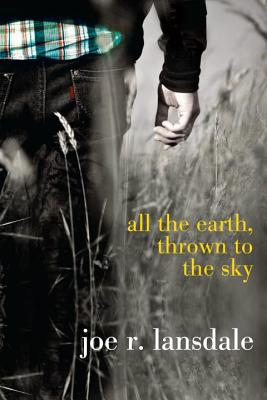 All the Earth, Thrown to the Sky Cover Image