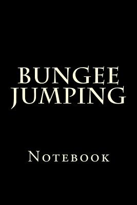 Bungee Jumping: Notebook Cover Image