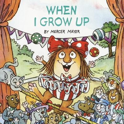 When I Grow Up (Little Critter) Cover