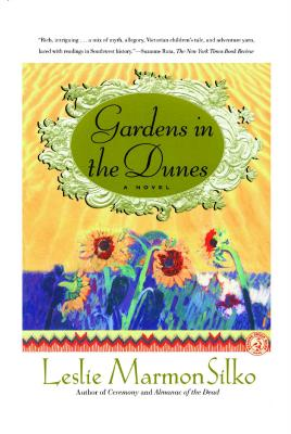 Gardens in the Dunes: A Novel Cover Image