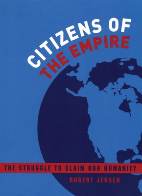 Citizens of the Empire: The Struggle to Claim Our Humanity Cover Image