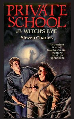 Private School #3, Witch's Eye Cover Image