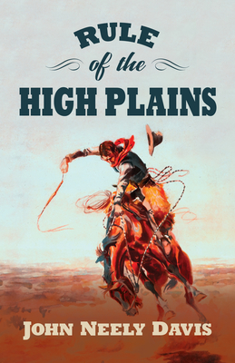 Rule of the High Plains: A Frank Rule Western Collection Cover Image