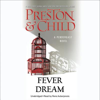 Fever Dream (Pendergast Novels #10) Cover Image