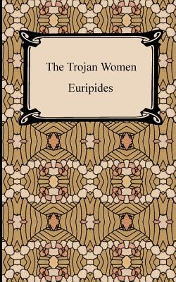 The Trojan Women Cover Image