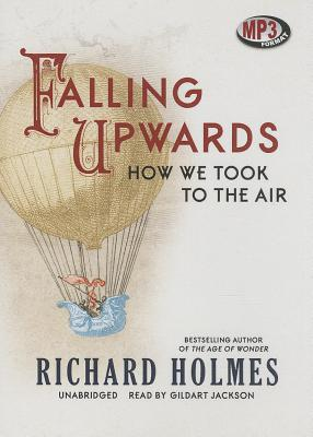 Falling Upwards: How We Took to the Air Cover Image