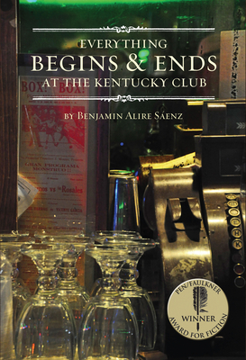 Everything Begins & Ends at the Kentucky Club Cover Image