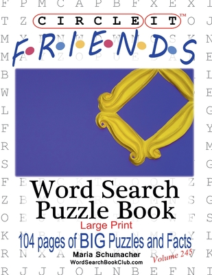 Circle It, Friends Facts, Word Search, Puzzle Book Cover Image