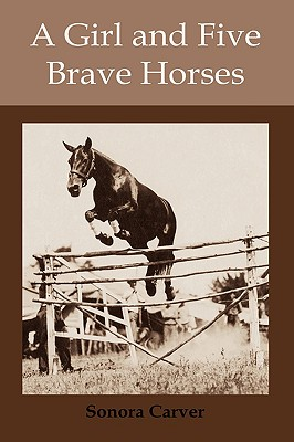 A Girl and Five Brave Horses Cover Image