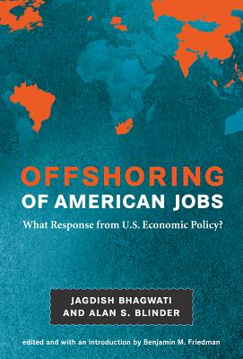 Offshoring of American Jobs: What Response from U.S. Economic Policy? (Alvin Hansen Symposium on Public Policy at Harvard Unviersit) Cover Image