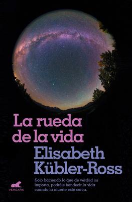 La rueda de la vida / The Wheel of Life Cover Image