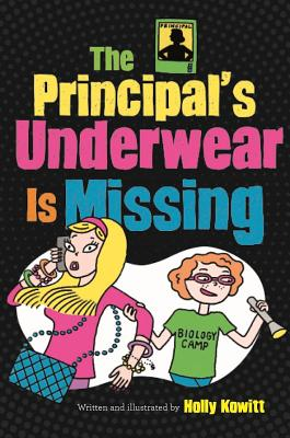 The Principal's Underwear Is Missing Cover