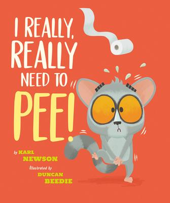 I Really, Really Need to Pee! Cover Image