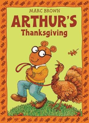 Arthur's Thanksgiving (Paperback)Marc Tolon Brown, Sporre, Scott Bunn