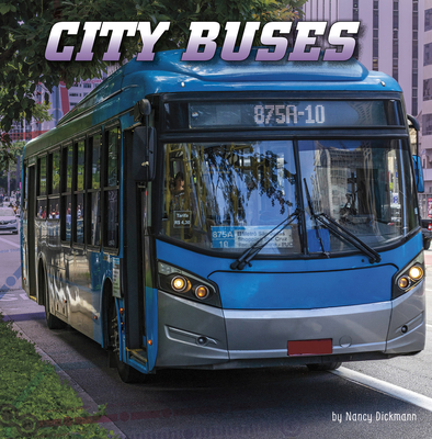 City Buses (Wild about Wheels) Cover Image