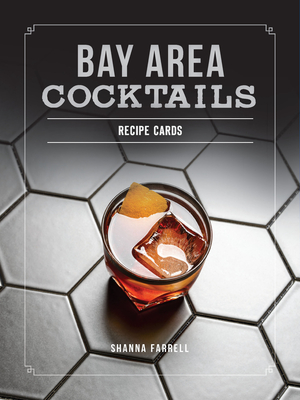 Bay Area Cocktails: A History of Culture, Community and Craft (Postcards of America) Cover Image