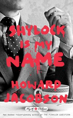 Shylock Is My Name Cover Image