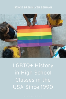 LGBTQ+ History in High School Classes in the United States Since 1990 Cover Image