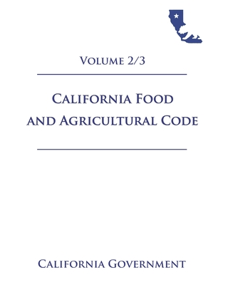 California Food and Agricultural Code [FAC] 2021 Volume 2/3 Cover Image