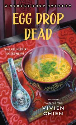 Egg Drop Dead: A Noodle Shop Mystery Cover Image