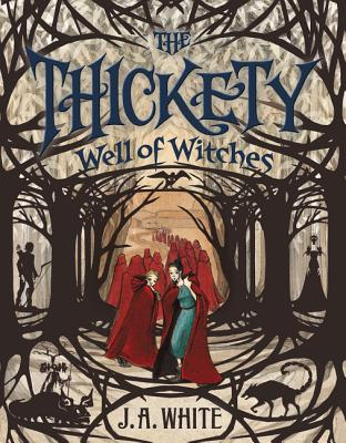 Well of Witches (The Thickety #3) Cover Image