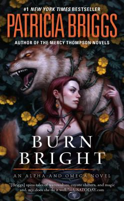 Burn Bright (Alpha and Omega #5) Cover Image