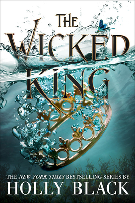 Cover for The Wicked King (The Folk of the Air #2)