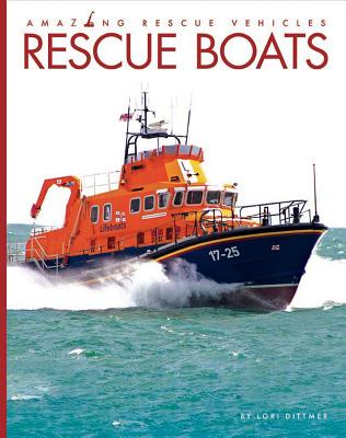 Rescue Boats (Amazing Rescue Vehicles) Cover Image