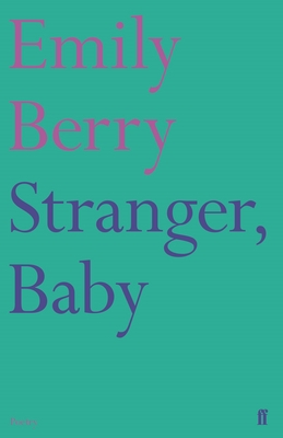 Stranger, Baby (Faber Poetry) Cover Image