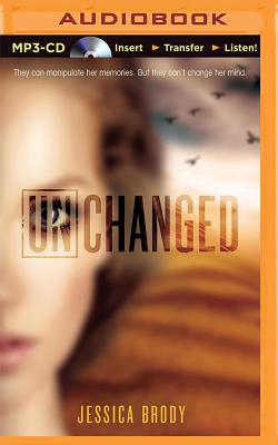 Unchanged (Unremembered Trilogy #3) Cover Image