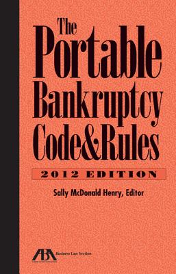 Cover for The Portable Bankruptcy Code & Rules