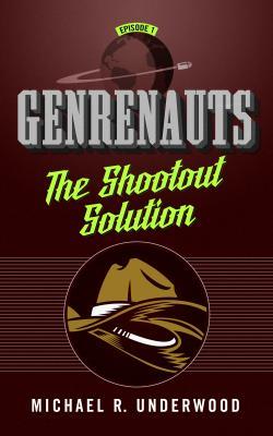 The Shootout Solution: Genrenauts Episode 1 Cover Image